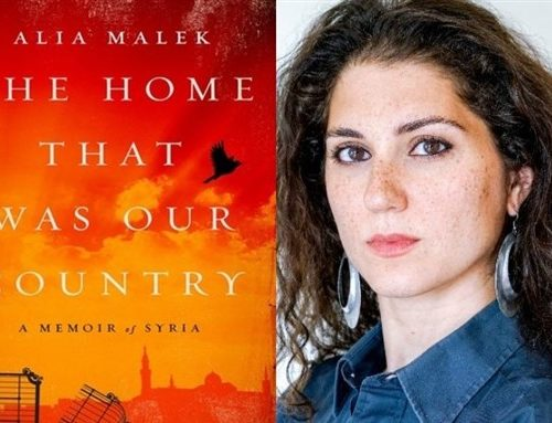 Alia Malek, The Home That Was Our Country: A Memoir of Syria – A Review